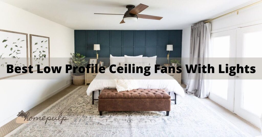 10 Best Low Profile Ceiling Fans With Lights 2021   Best Reviews