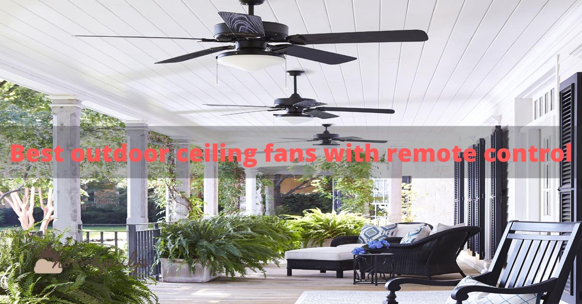 best outdoor ceiling fans with remote control