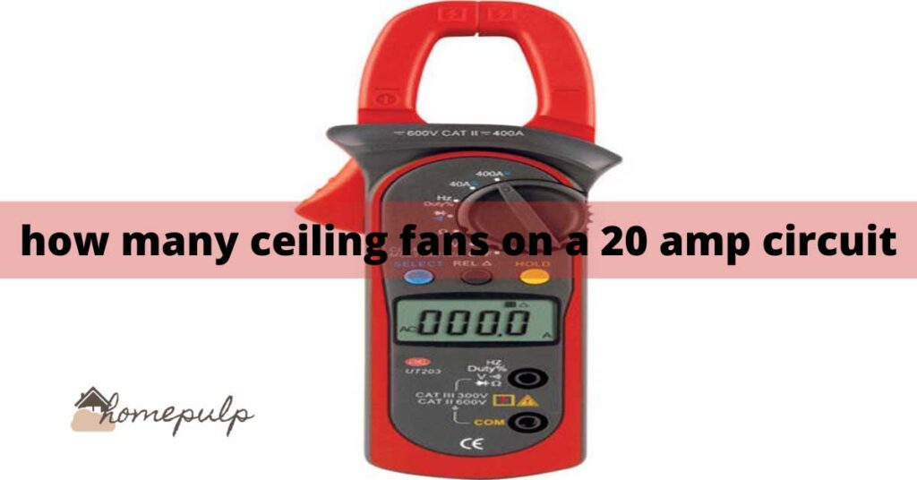 How many ceiling fans on a 20 amp circuit.